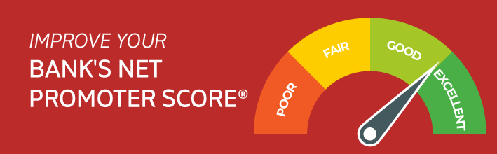 Improve your bank's net promoter score
