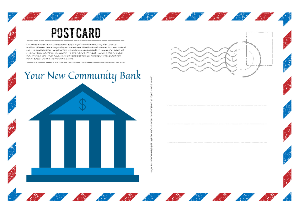 """Postcard with an graphic of a bank and the words """"Your new community bank"""""""